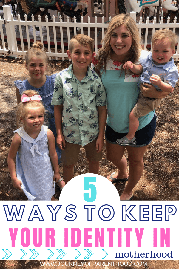 mom with four kids - 5 ways to keep your identity in motherhood
