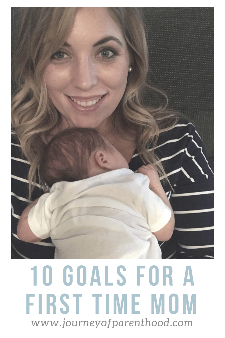 10 goals for a first time mom