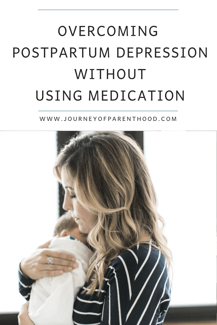Overcoming Postpartum Depression (PPD) Without Medication