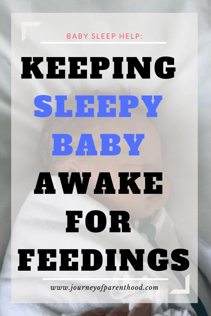 keeping sleepy baby awake for feedings