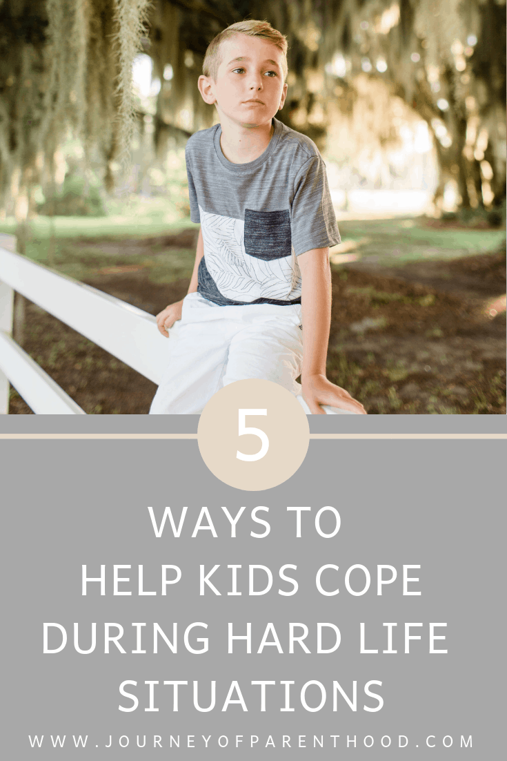 5 ways to help kids cope when life is hard