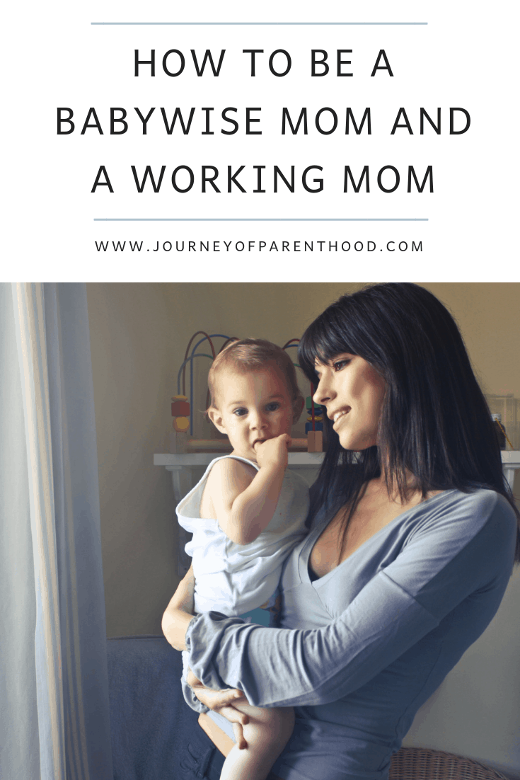 how to be a babywise mom and a working mom