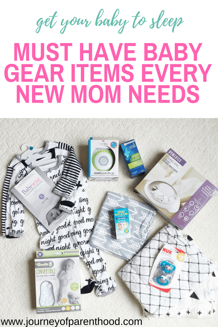 get your baby to sleep: must have baby gear items every new mom needs