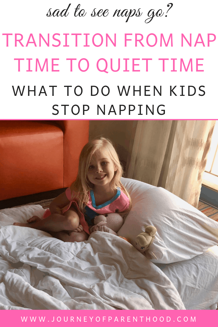Transition from Nap Time to Quiet Time: What to do When Kids Stop Napping
