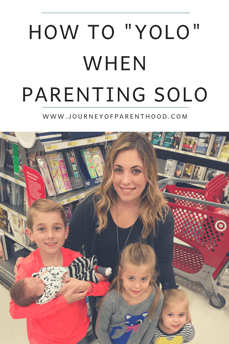 how to yolo when parenting solo