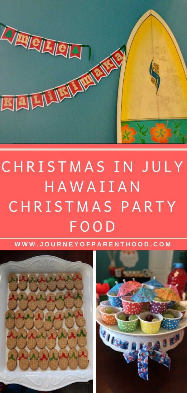 christmas in July hawaiian christmas party food