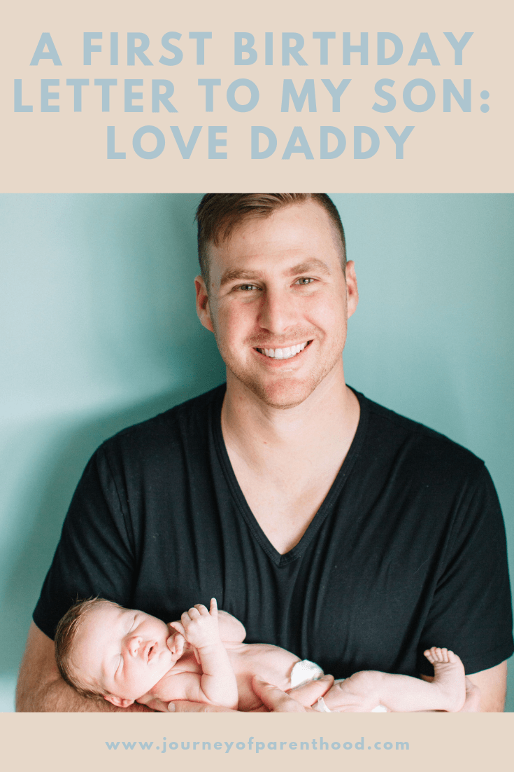 Spear's 1st Birthday Letter {From Daddy} - The Journey of