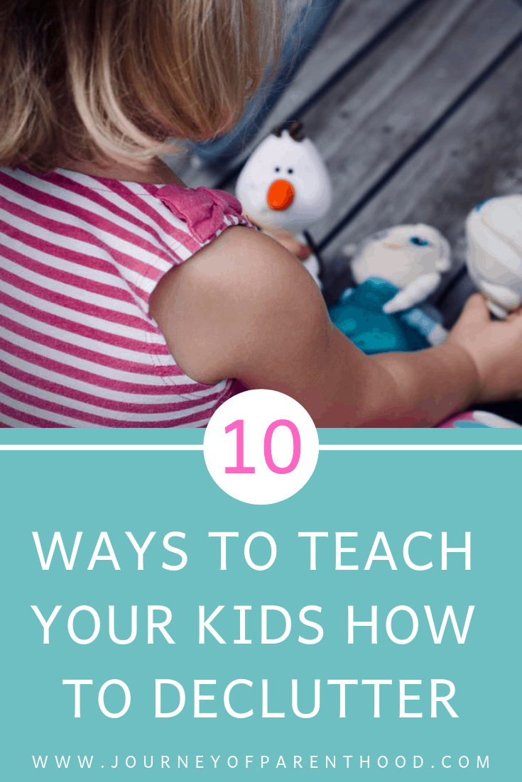 10 ways to teach your kids how to declutter
