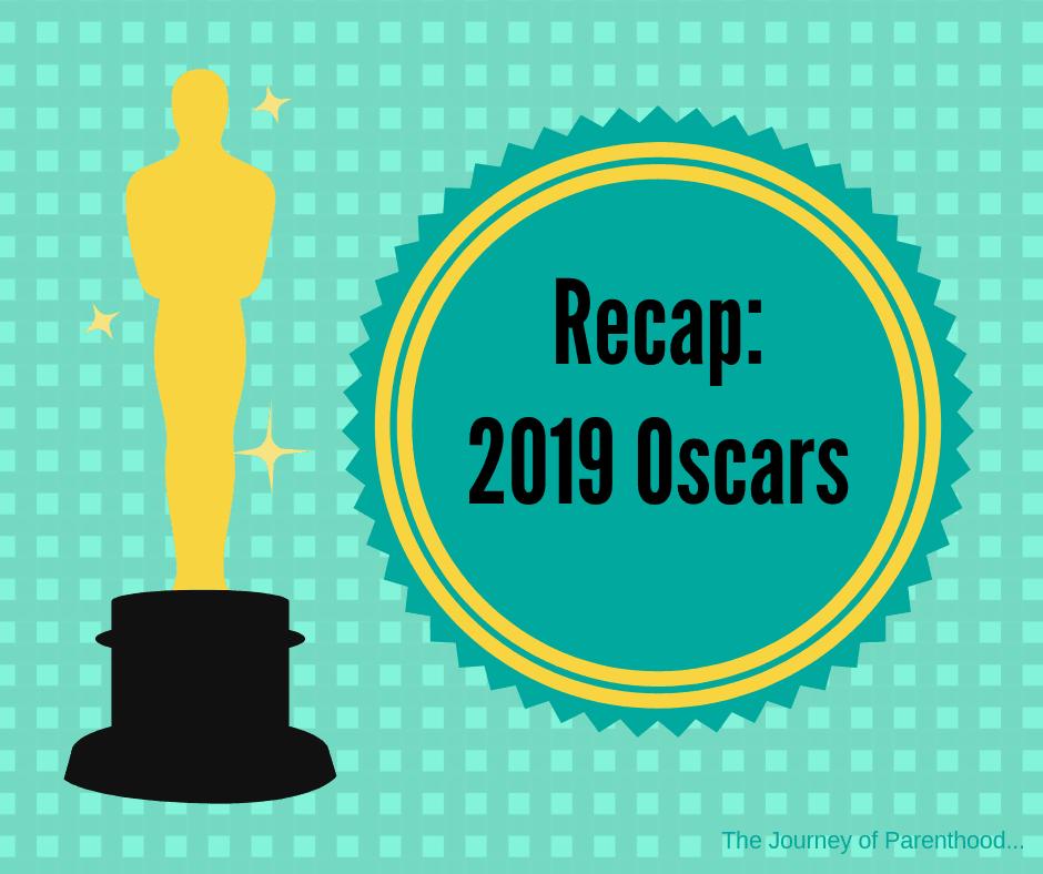 Oscars Recap 2019