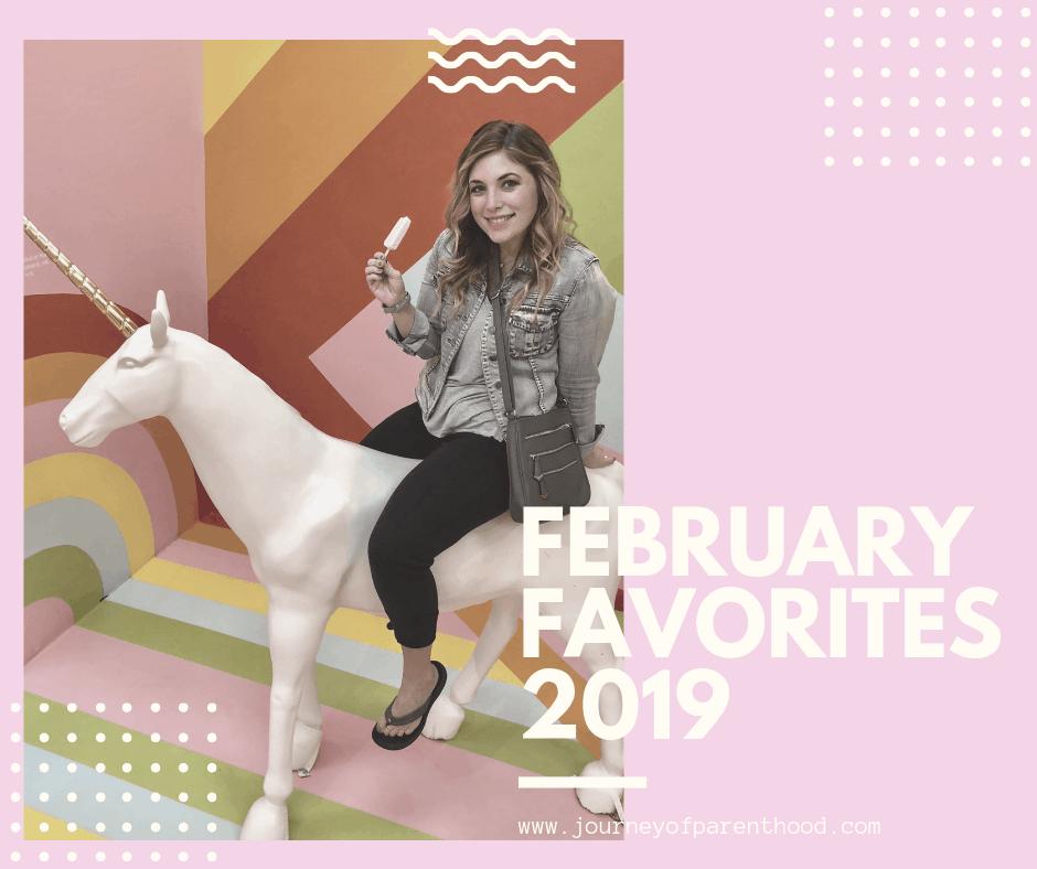 February Favorites: 2019
