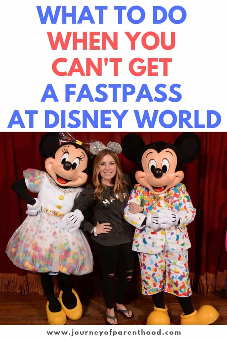 What to Do When You can't Get a Fastpass at Disney World