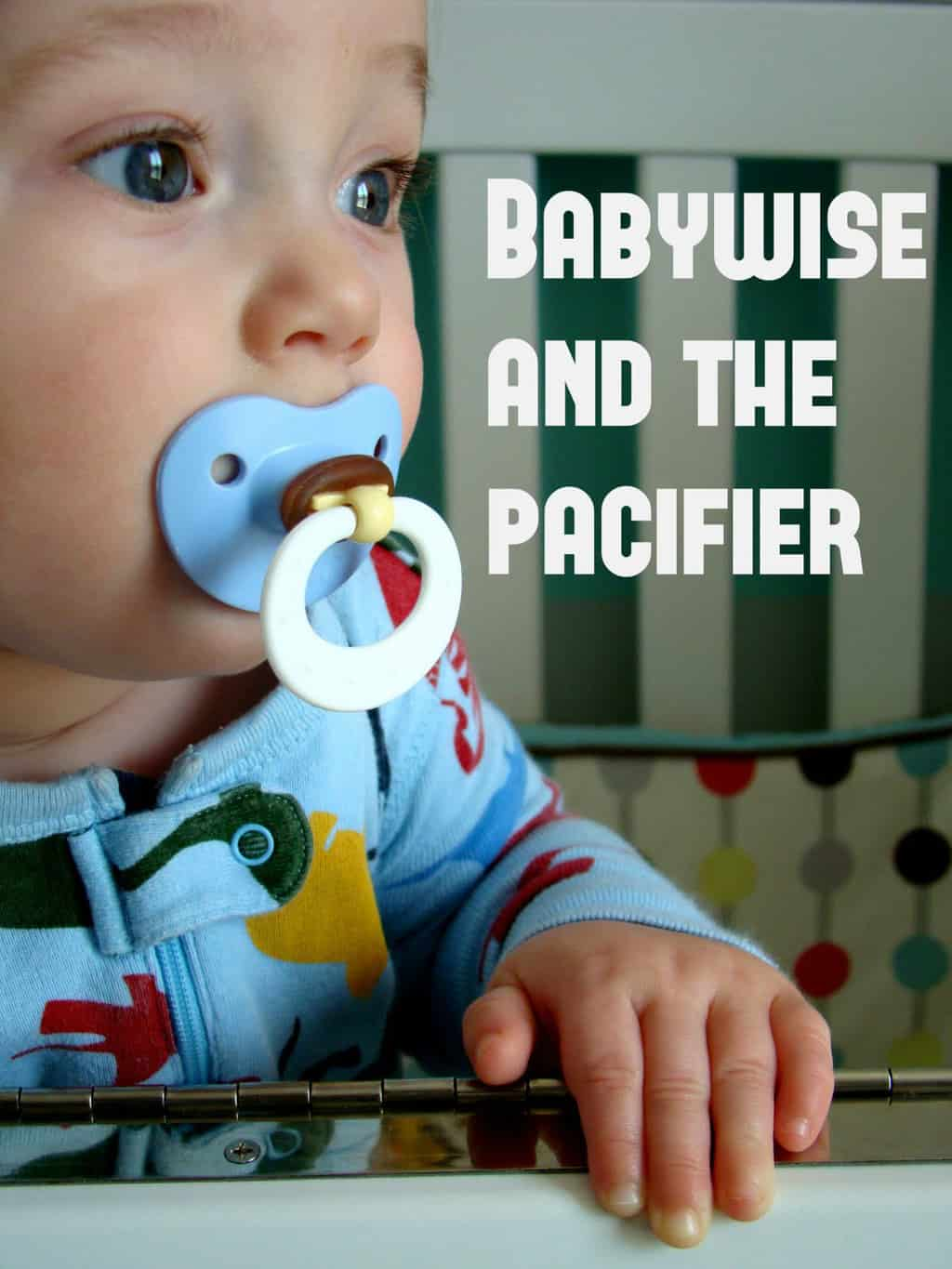 babywise and the pacifier