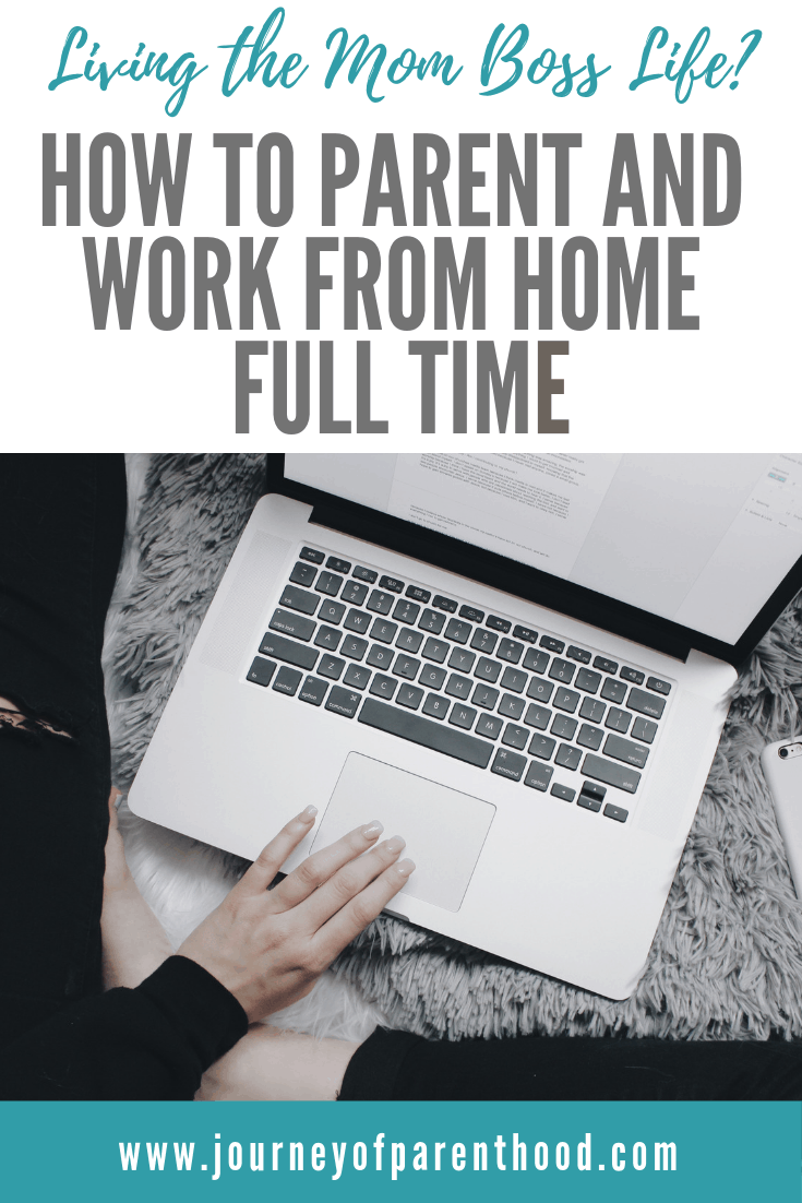 How to parent and work from home full time