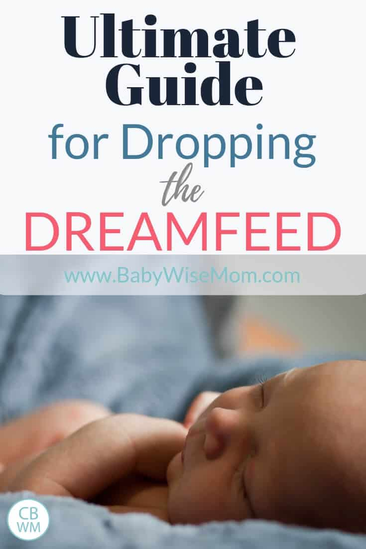 ultimate guide for dropping the dream feed from Chronicles of a Babywise Mom