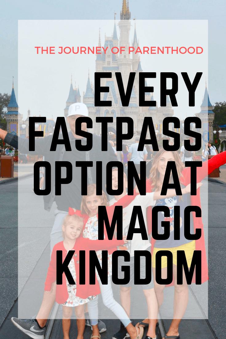 every fastpass option at magic kingdom