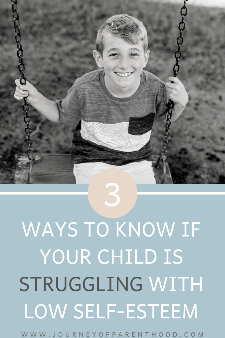 three ways to know if your child is struggling with low self esteem and poor self confidence