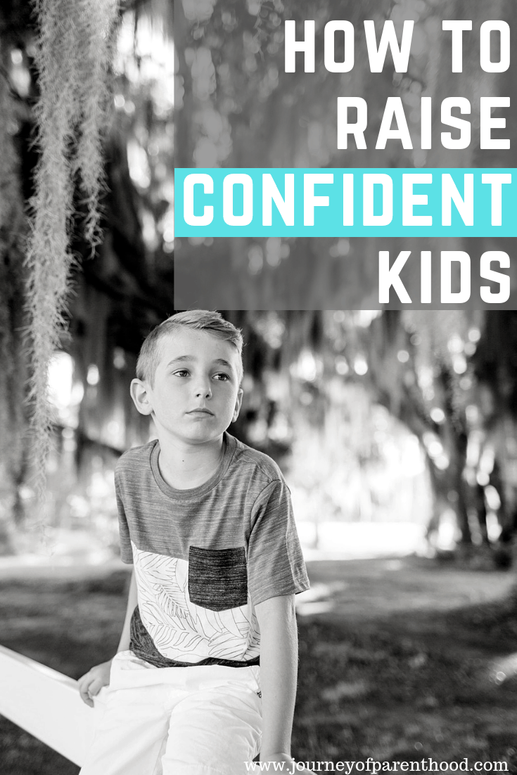 how to raise confident kids