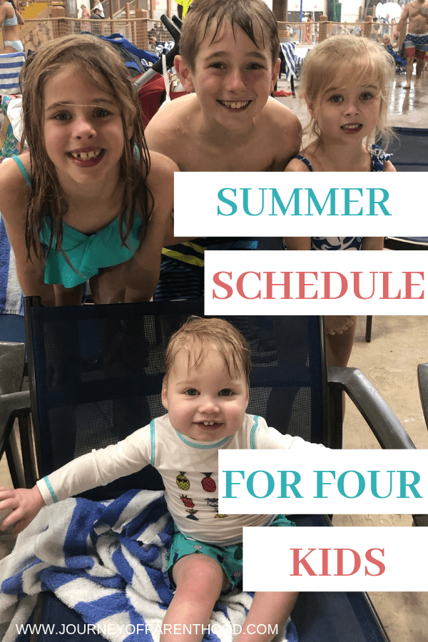 four kids at a water park text overlay: summer schedule for four kids