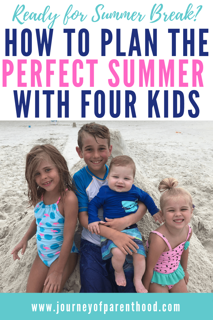 kids on beach. text: ready for summer break? how to plan the perfect summer with four kids
