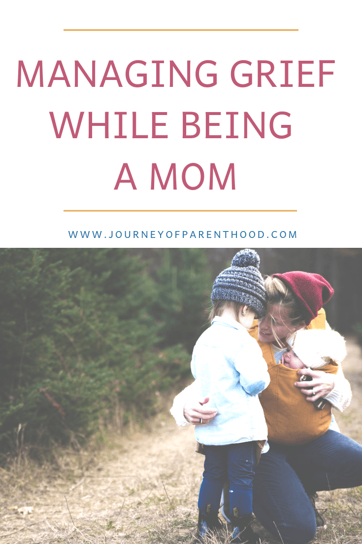 pinable image: managing grief while being a mom