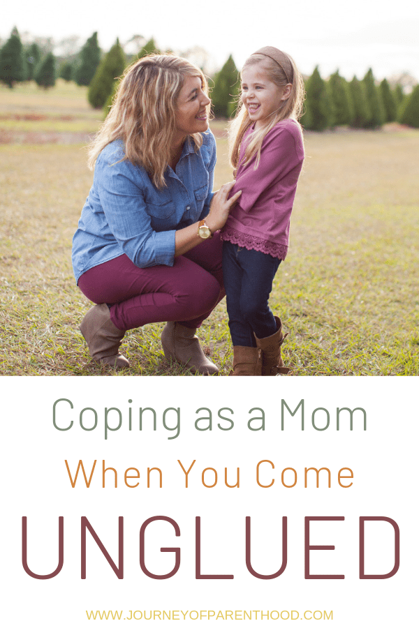pinable image coping as a mom when you come unglued