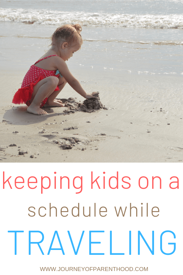 pinable image: keeping kids on a schedule while traveling