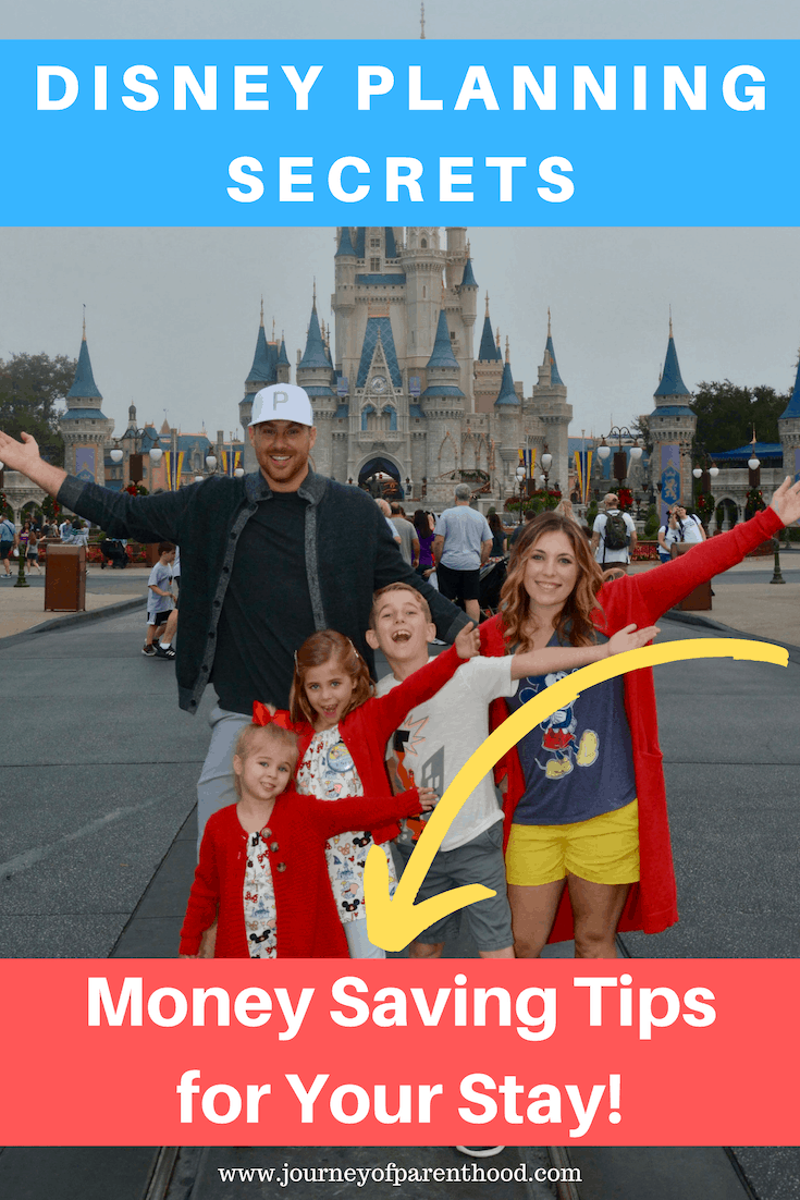 pinable image: disney planning secrets, money saving tips for your stay