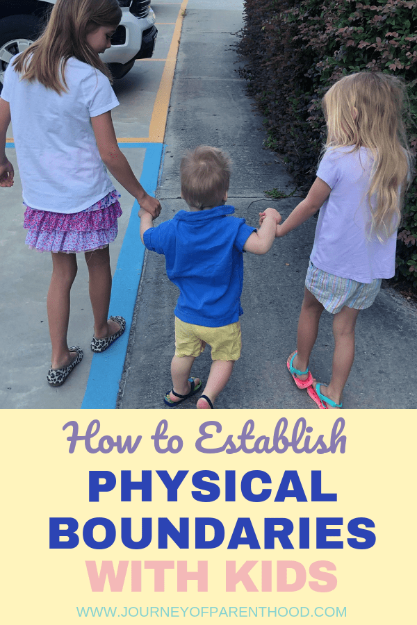pin image how to establish physical boundaries with kids