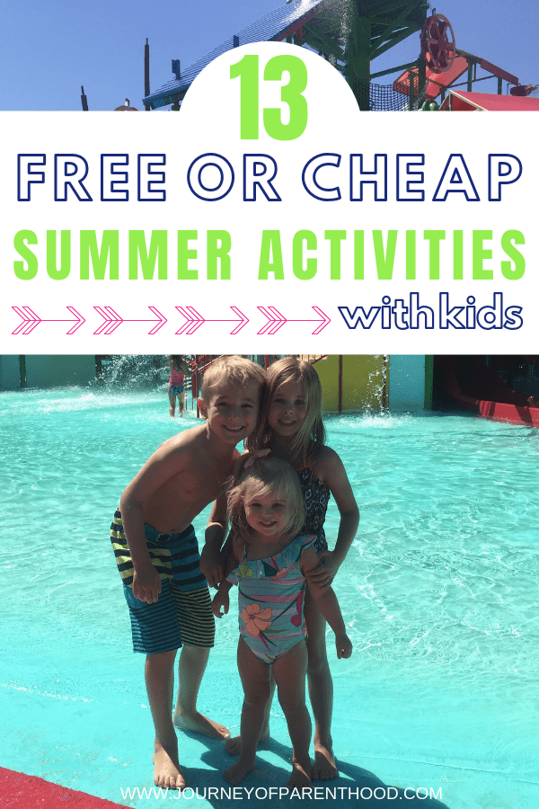 13 Cheap {Or Free!} Summer Activities