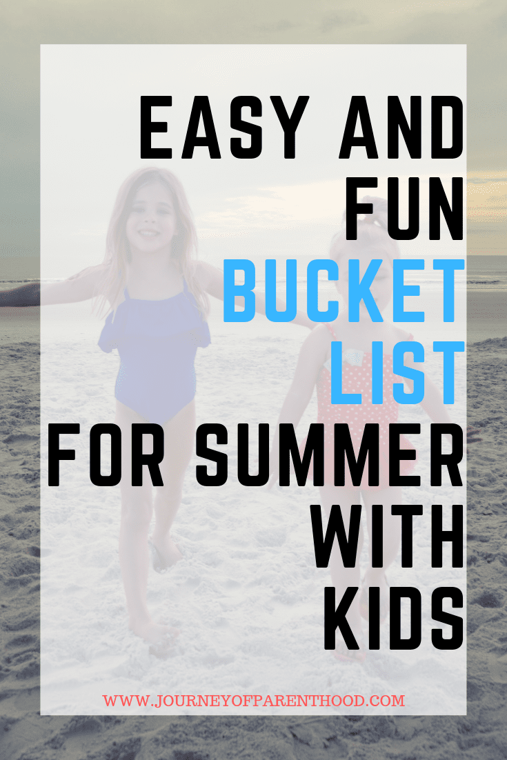 pin: easy and fun bucket list for summer with kids