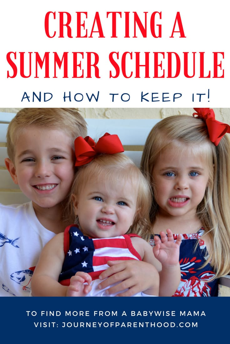Creating a summer schedule and how to keep it