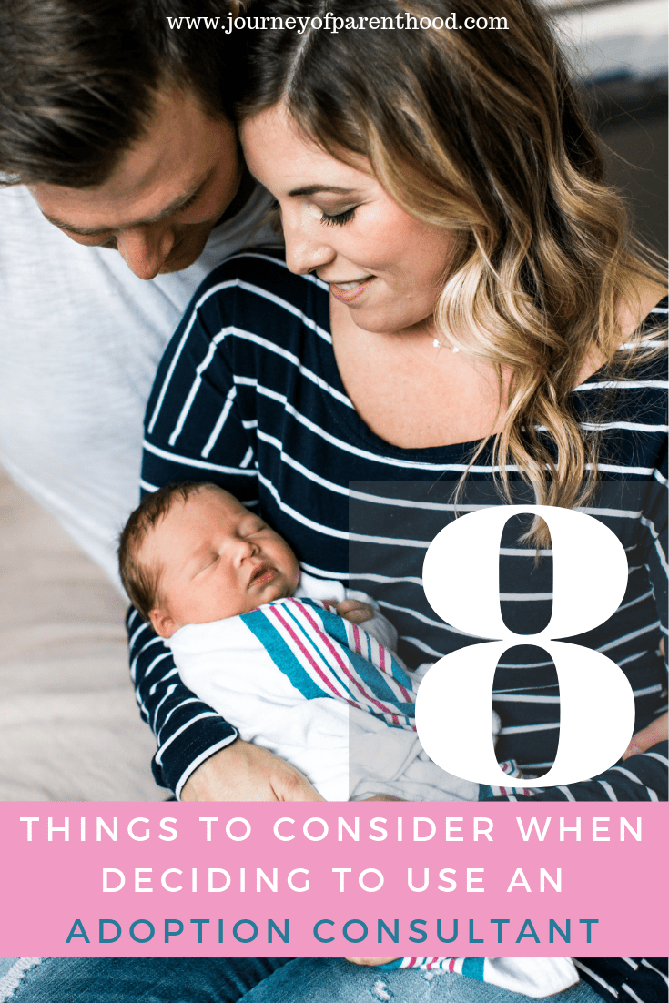 "mom and dad holding baby. text overlay reads ""8 things to consider when deciding to use an adoption consultant"""