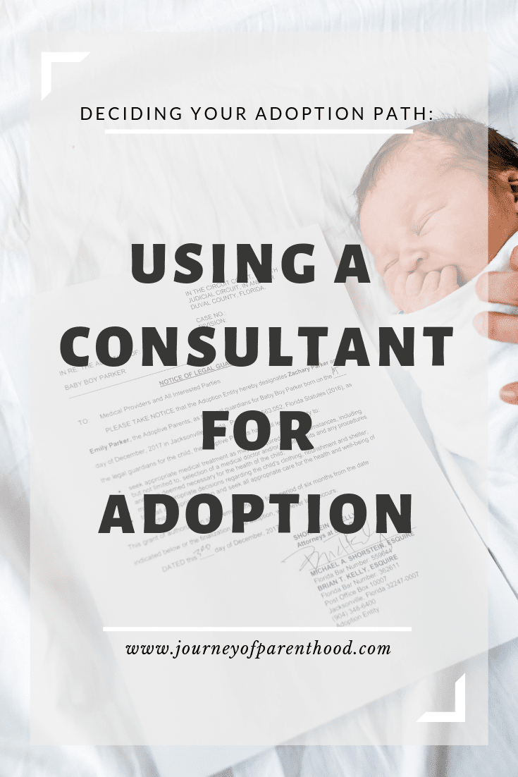 "baby with adoption papers - text reads ""deciding your adoption path - using a consultant for adoption"""