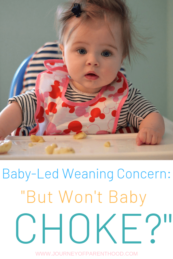 baby in high chair with text: baby led weaning concern: but won't baby choke?