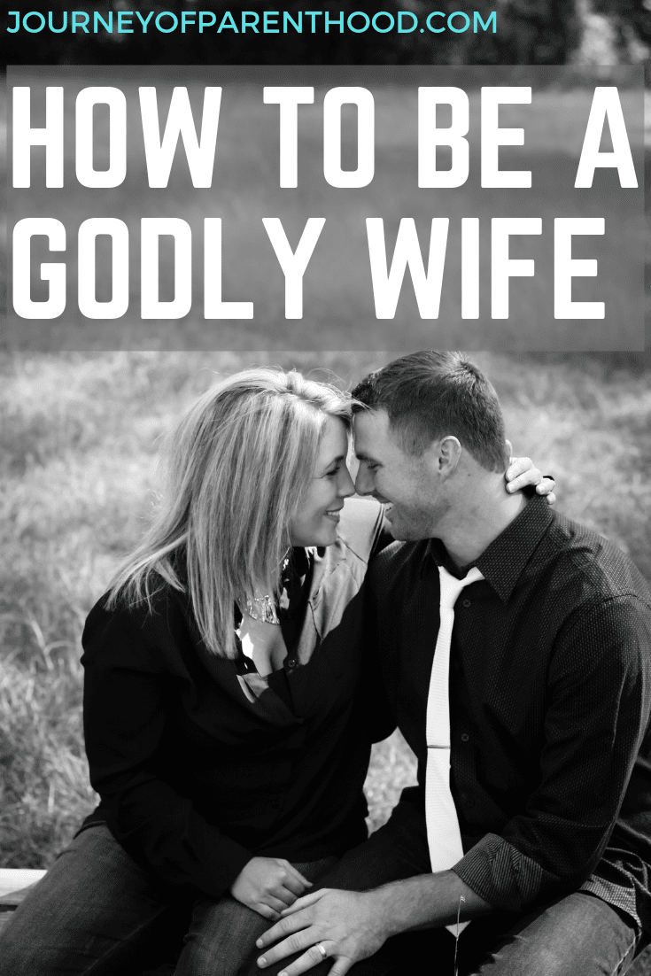 "Couple kissing with text "" how to be a godly wife"""