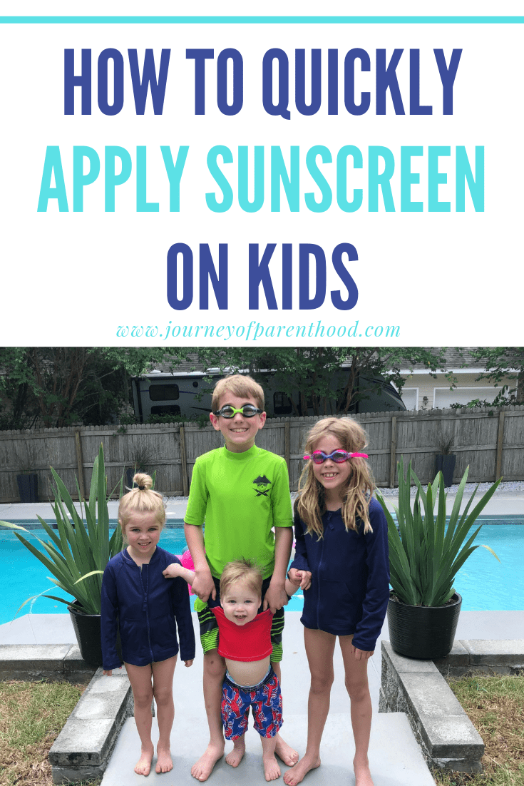 four kids by a pool with text: how to quickly apply sunscreen on kids
