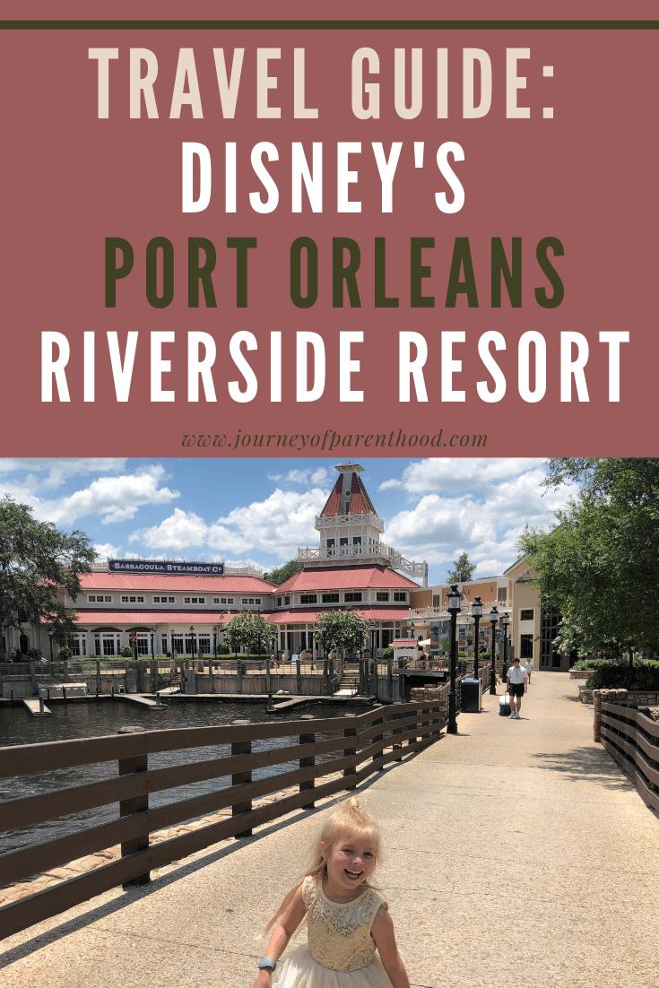 Travel Guide for Disney's Port Orleans Riverside Resort