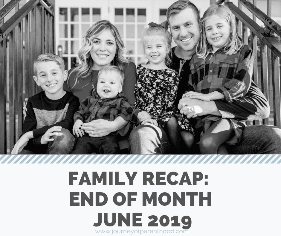 End of Month Recap: June 2019