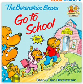 Berenstain Bears Back to School