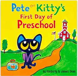 Pete the Kitty First Day of Preschool