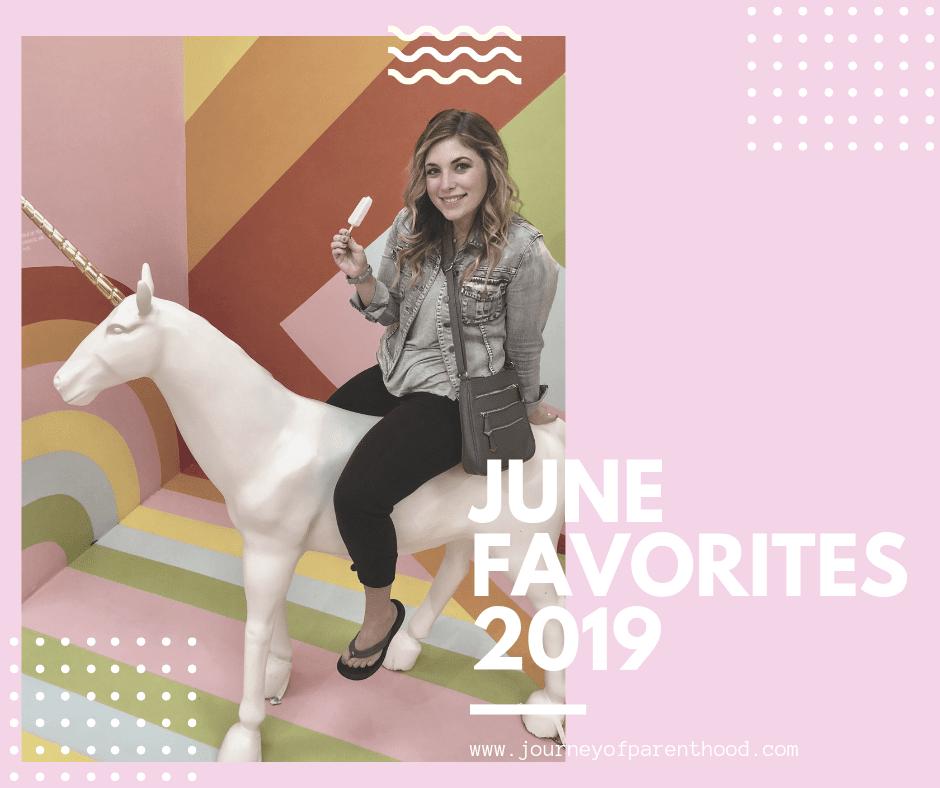 Favorite Finds June 2019