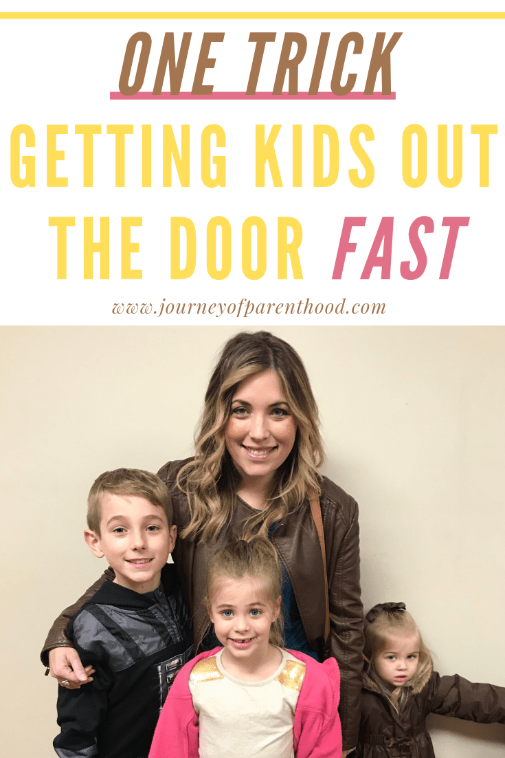 mom and three kids - one trick for getting kids out the door quicker