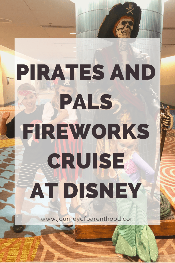 pirates and pals fireworks cruise at Disney