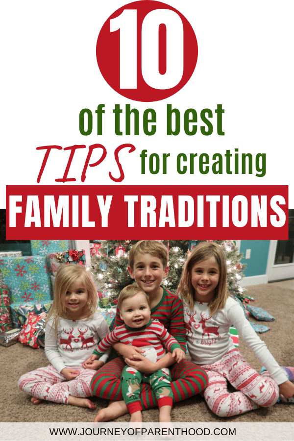 how to create and maintain fun family traditions - 10 of the best tips