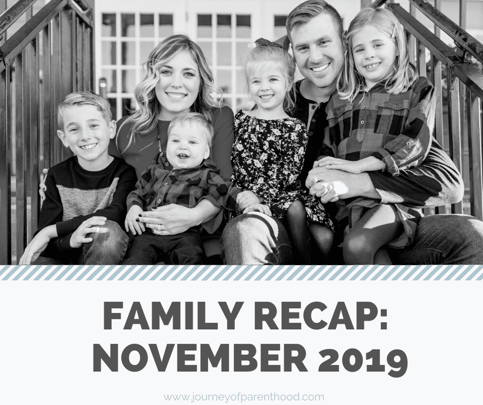 Monthly Family Recap: November 2019