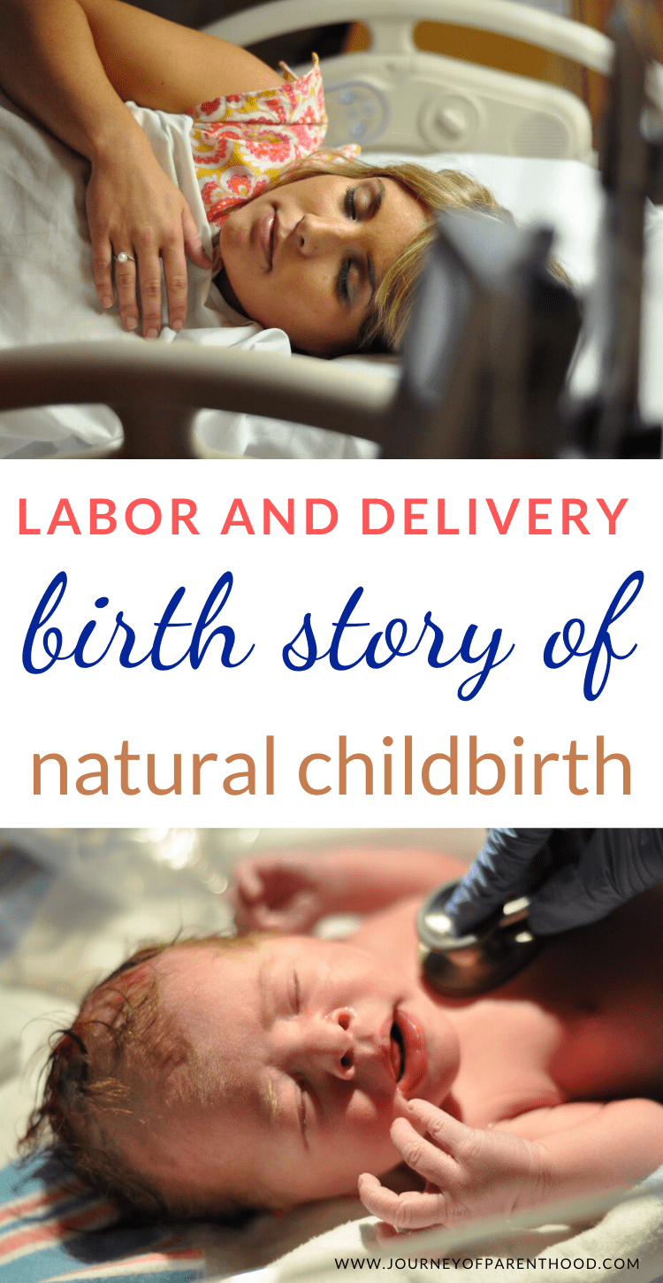 labor and delivery birth story of natural childbirth