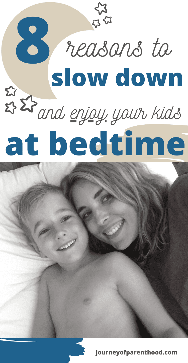 8 reasons to slow down and enjoy your kids at bedtime