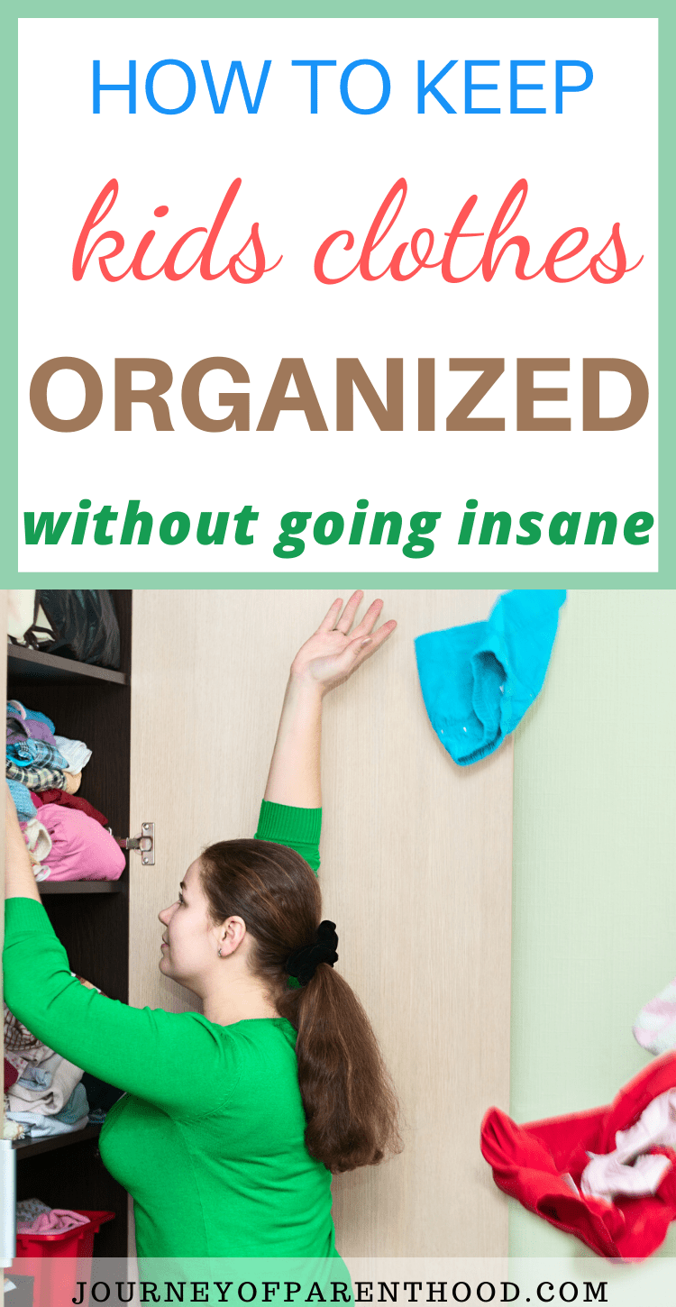 how to keep kids clothes organized without going insane