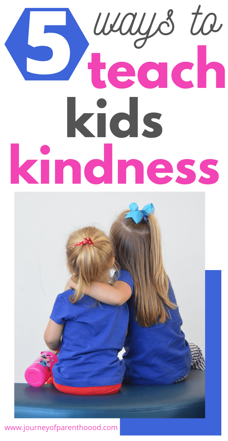 5 ways to teach kid kindness
