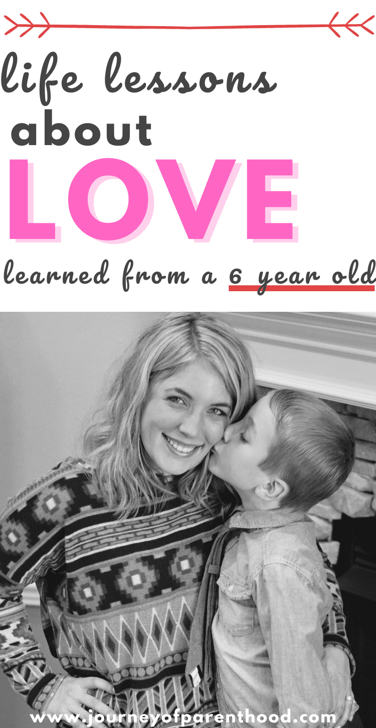 life lessons about love learned from a 6 year old boy